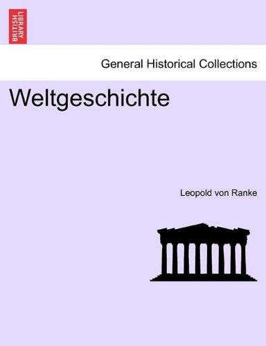 Weltgeschichte VIERTER BAND