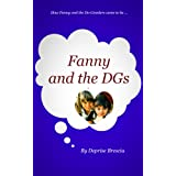 FANNY AND THE DGs. How Fanny and the Do-Gooders came to be.