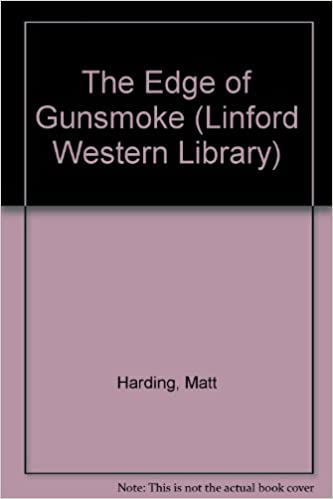 The Edge of Gunsmoke, Harding, Matt