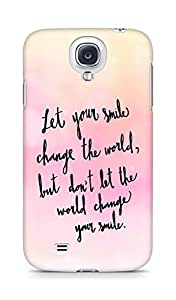 AMEZ let your smile change the world Back Cover For Samsung Galaxy S4