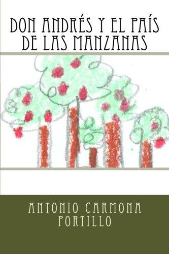 Don Andrés y el país de las Manzanas