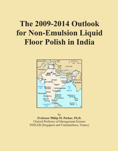 The 2009-2014 Outlook for Non-Emulsion Liquid Floor Polish in India
