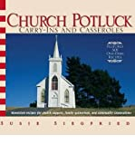 img - for [ CHURCH POTLUCK: CARRY-INS AND CASSEROLES ] By Siegfried, Susie ( Author) 2006 [ Paperback ] book / textbook / text book