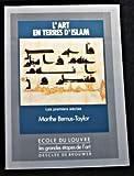 echange, troc Marthe Bernus Taylor - L'art en terres d'Islam, tome 1 : Les premiers siècles
