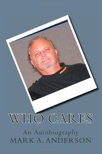 Who Cares: An Autobiography