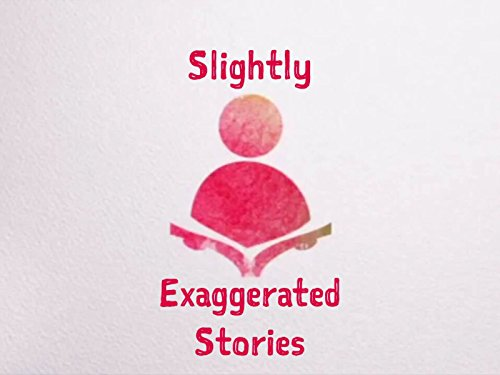 Slightly Exaggerated Stories: The Woods