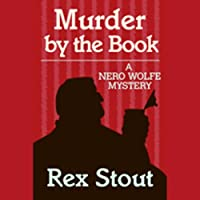 Murder By the Book (       UNABRIDGED) by Rex Stout Narrated by Michael Prichard