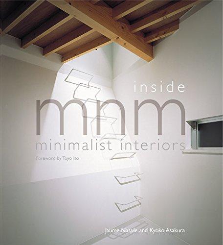 Inside MNM. Minimalist Interiors