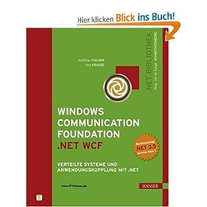 eBook Cover für  Windows Communication Foundation NET WCF Verteilte Systeme und Anwendungskopplung mit NET NET Bibliothek