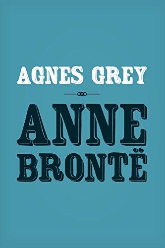 Agnes Grey: Original and Unabridged