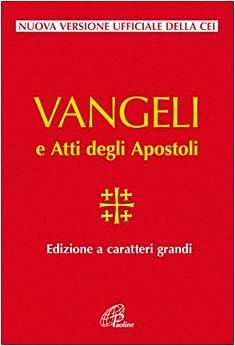 Vangelo e Atti degli Apostoli. Ediz. a caratteri grandi: 9788831538893