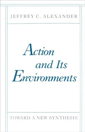 Action and Its Environments: Toward a New Synthesis