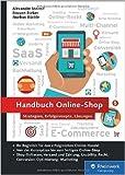 Handbuch Online-Shop: Erfolgsrezepte für den Online-Handel ( 31. August 2015 )