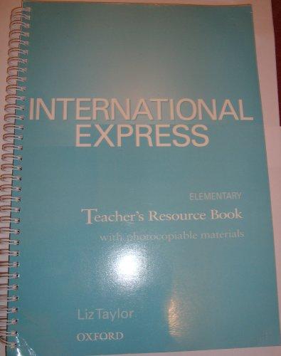 International Express Elementary: Teacher's Resource Book: Teacher's Resource Book Elementary level
