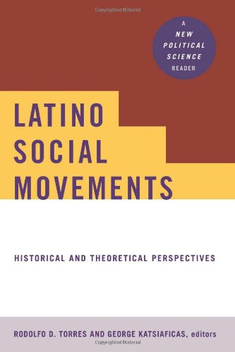 Latino Social Movements: Historical and Theoretical...