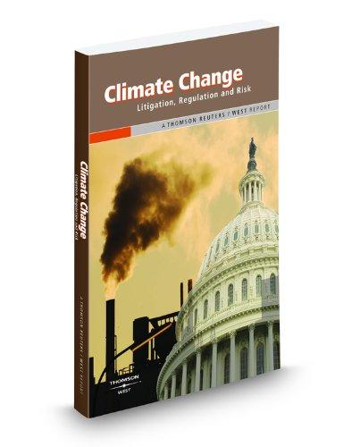 climate-change-litigation-regulation-and-risk-a-thomson-reuters-west-report