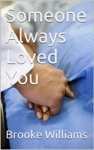 Book: Someone Always Loved You by Brooke Williams