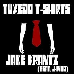 Tuxedo T-Shirts (feat. J-Who)