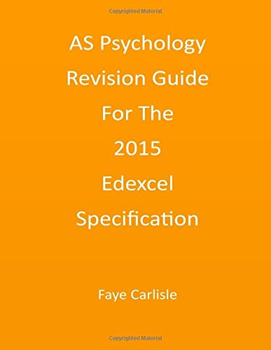 AS Psychology Revision Guide For The 2015 Edexcel Specification