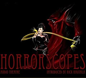 Horrorscopes: Season One | [Rick Hautala, Edgar Allan Poe, Ray Bradbury, William Hope Hodgson, Hugh B. Cave, H. P. Lovecraft, Anthony Marino]
