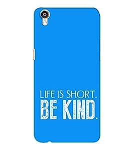 EPICCASE Be kind Mobile Back Case Cover For Oppo F1 Plus (Designer Case)