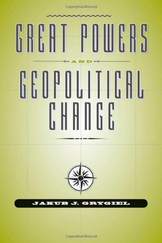 Great Powers and Geopolitical Change