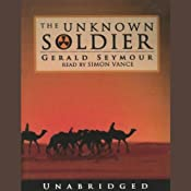 The Unknown Soldier | [Gerald Seymour]