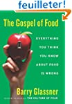 The Gospel of Food: Everything You Th...