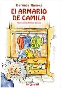 El Armario De Camila/ Camila's Closet (Spanish Edition): Carmen Ramos