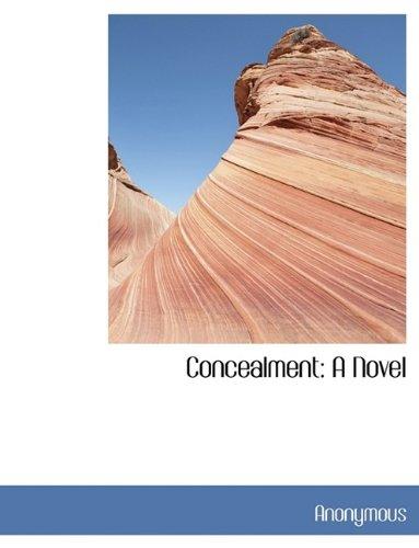 Concealment: A Novel