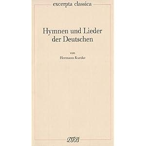 Hymnen und Lieder der Deutschen (Excerpta classica)