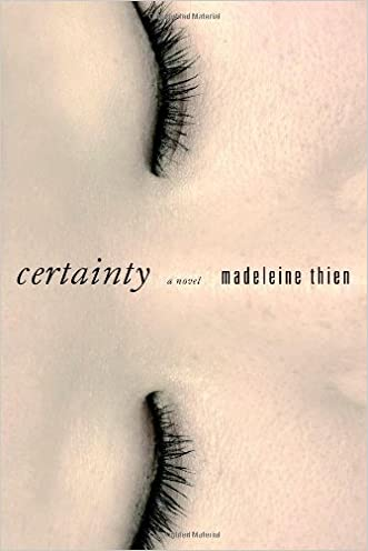 Certainty: A Novel written by Madeleine Thien