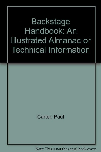 Backstage Handbook: An Illustrated Almanac of Technical...