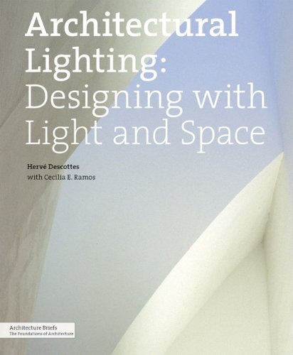 Architectural Lighting: Designing with Light and Space (Architecture Briefs)