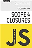 You Don't Know JS: Scope & Closures Front Cover