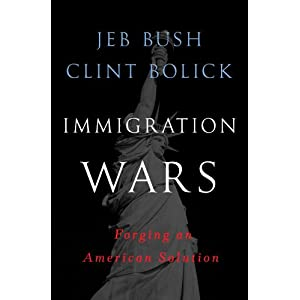 Immigration Wars: Forging an American Solution