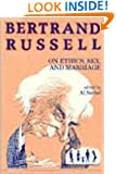 Bertrand Russell on Ethics, Sex, and Marriage (Great Books in Philosophy)