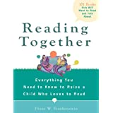 Reading Together: Everything You Need to Know to Raise a Child Who Loves to Read ~ Diane Waxer Frankenstein