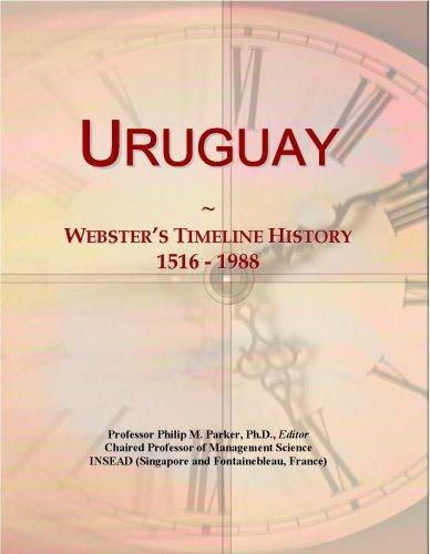 Uruguay: Webster's Timeline History, 1516 - 1988