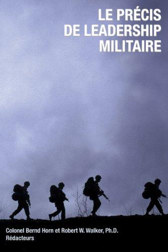 Le precis de leadership militaire (French Edition)