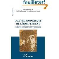 Oeuvre Romanesque de Gérard Etienne Ecrits d'un Révolutionnaire