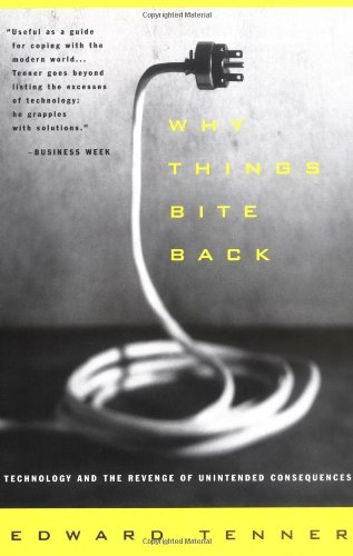 Why Things Bite Back: Technology and the Revenge of...