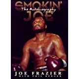 Smokin' Joe: The Autobiographyby Joe Frazier