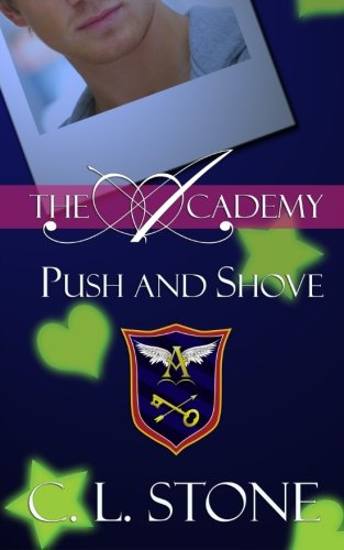 Push and Shove (The Academy) (Volume 6) PDF