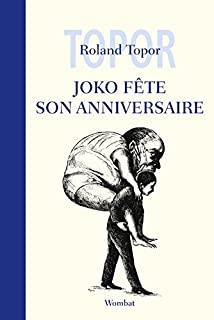 Joko fête son anniversaire, Topor, Roland