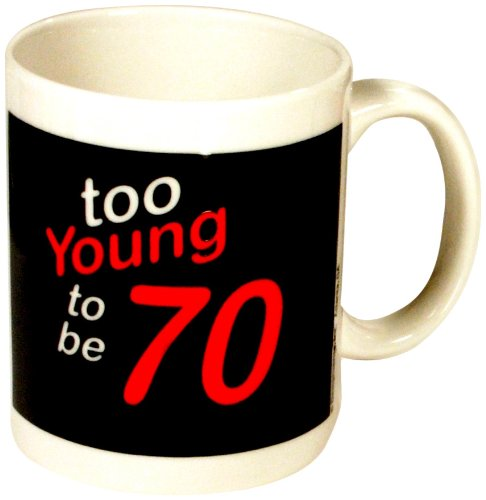 Design Sense Mug (Too Young to be 70) - 1