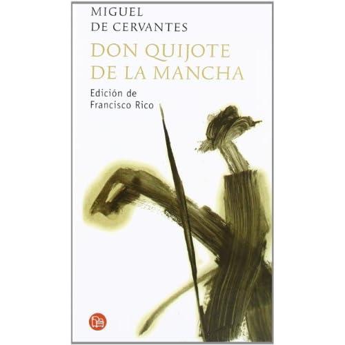 Don Quijote de la Mancha ( Editorial Punto de Lectura ) Tapa Dura
