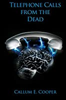 Telephone Calls from the Dead