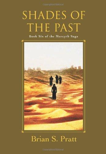 Shades of the Past (The Morcyth Saga, Book 6)