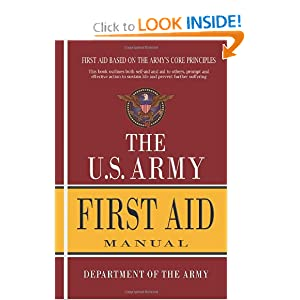 U.S. Army First Aid Manual by Department Of The Army